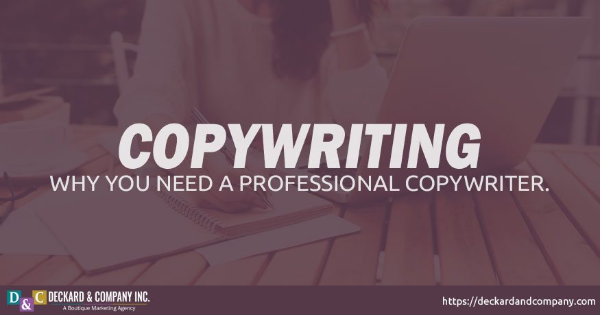 Why you need a professional copywriter