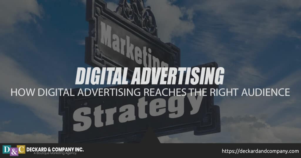 How digital advertising reaches the right audience