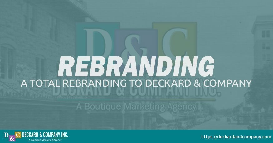 Re-Branding from Devard Web Solutions to Deckard & Company