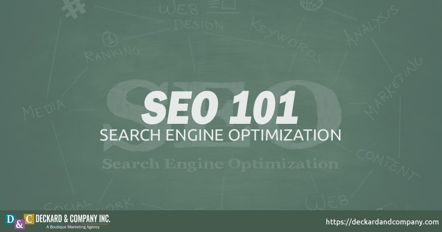 Search Engine Optimization or SEO 101