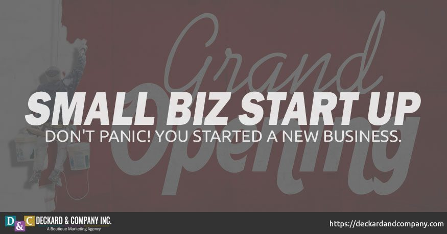 Dont panic, you started a new business. Small Business Start up