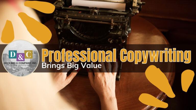 Professional Copywriting Brings Big Value